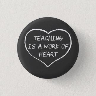Teaching is a Work of Heart Button