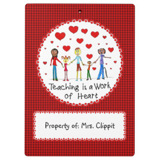 Teaching is a Work of Heart Clipboards