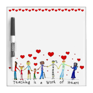 Teaching is a Work of Heart Dry Erase Board