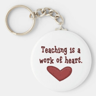 Teaching is a Work of Heart T shirts and Gifts Basic Round Button Keychain