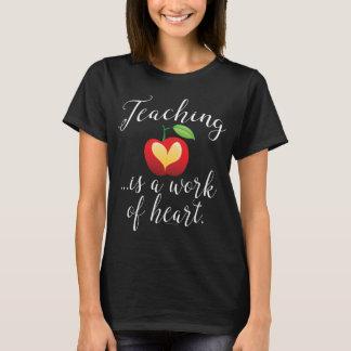 Teaching is a work of Heart Teacher Appreciation T-Shirt