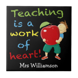 Teaching is a work of heart! small square tile