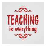 Teaching is Everything Poster