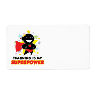 Teaching Is My Superpower Label
