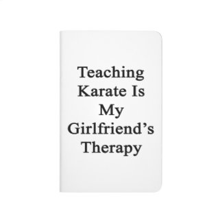 Teaching Karate Is My Girlfriend's Therapy Journal