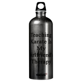 Teaching Karate Is My Girlfriend's Therapy SIGG Traveler 1.0L Water Bottle