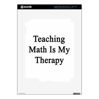Teaching Math Is My Therapy iPad 3 Skin