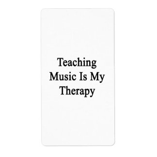 Teaching Music Is My Therapy Shipping Labels