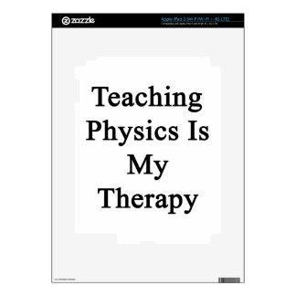 Teaching Physics Is My Therapy iPad 3 Decal