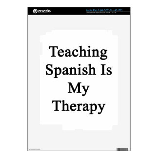 Teaching Spanish Is My Therapy Decals For iPad 3