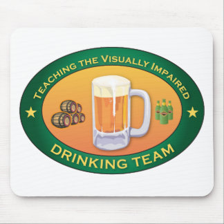 Teaching the Visually Impaired Drinking Team Mouse Pads