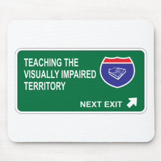 Teaching the Visually Impaired Next Exit Mouse Mat