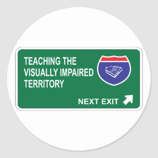 Teaching the Visually Impaired Next Exit Stickers