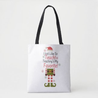Teaching's My Favorite Tote Bag