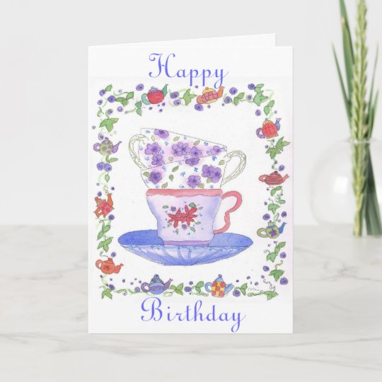 Teacup Stack Tea Time Birthday Card Zazzle
