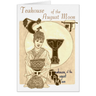 Teahouse of the August Moon Greeting Card