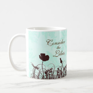 Teal and Brown Consider the Lilies Christian Quote Coffee Mug