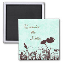 Teal and Brown Consider the Lilies Christian Quote Magnet
