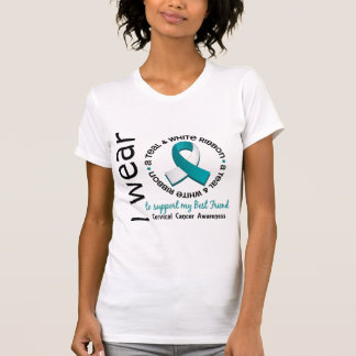 Teal And White For Best Friend 17 Cervical Cancer T-Shirt