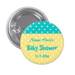 Teal and Yellow Polka Dot, Custom Baby Shower 1 Inch Round Button