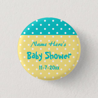 Teal and Yellow Polka Dot, Custom Baby Shower Pinback Button