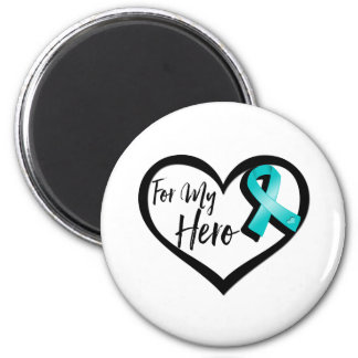 Teal Awareness Ribbon For My Hero 2 Inch Round Magnet