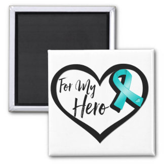 Teal Awareness Ribbon For My Hero 2 Inch Square Magnet