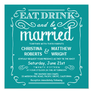 Teal Blue Eat Drink and be Married Wedding Invites