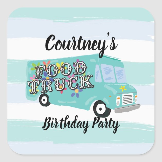 Teal Blue Foodtruck Birthday Party Custom Square Sticker Zazzle Com