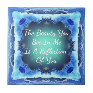 Teal Blue Green Beauty Reflection Quote Ceramic Tile