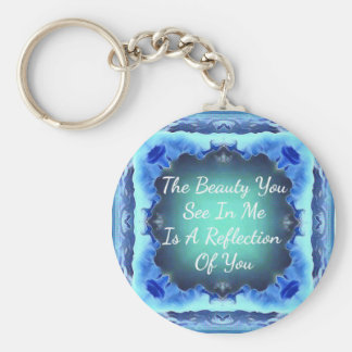 Teal Blue Green Beauty Reflection Quote Keychain