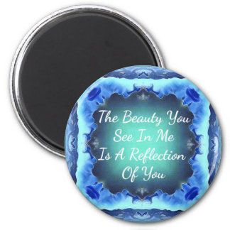 Teal Blue Green Beauty Reflection Quote Magnet