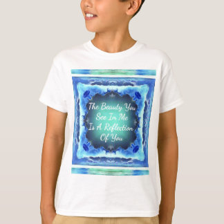 Teal Blue Green Beauty Reflection Quote T-Shirt