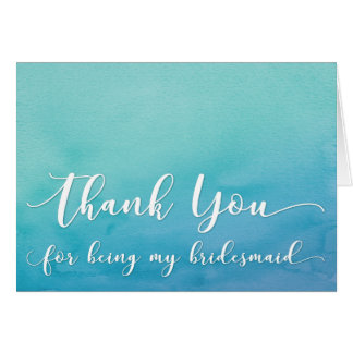 Teal & Blue Ombre Watercolor Bridesmaid Thank You Card