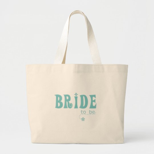 Teal Bride to Be Large Tote Bag