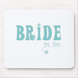 Teal Bride to Be Mouse Pad