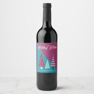 Teal Burgundy Holiday Wishes Christmas Trees Wine Label at Zazzle