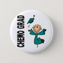 Teal CHEMO GRAD 1 (Ovarian Cancer) Pinback Button