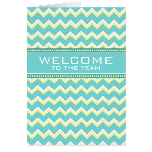 Teal Chevron Employee Welcome to the Team Card