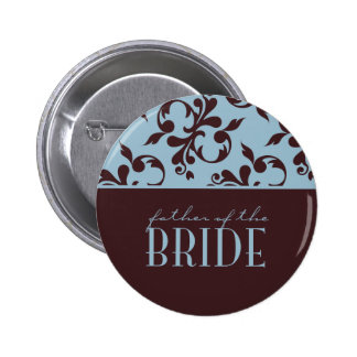 Teal & Chocolate Father of the Bride Button