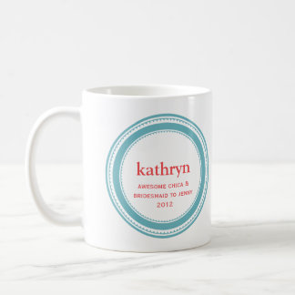 Teal custom bridesmaid bachelorette coffee mug