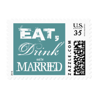 Teal eat drink be married 35 cent wedding stamps