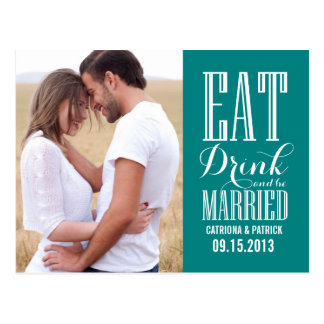 Teal Eat Drink & Be Married Save The Date Postcard