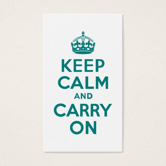 Teal Keep Calm and Carry On Business Card