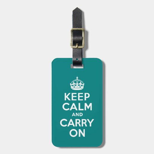 Teal Keep Calm and Carry On Luggage Tag