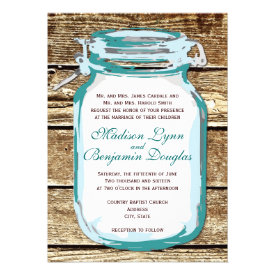 Teal Mason Jar Rustic Barn Wood Wedding Invitation Personalized Invite