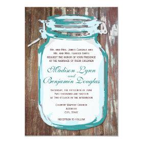 Teal Mason Jar Rustic Barn Wood Wedding Invitation 4.5