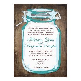 Teal Mason Jar Rustic Country Wedding Invitations Announcement