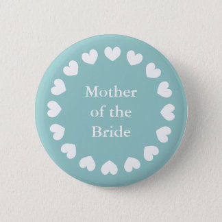 Teal mother of the bride button for weddings