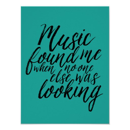 Teal Music Quote Hand Lettering Calligraphy Poster Zazzle
